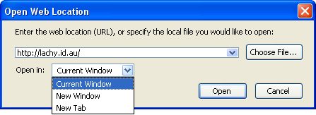 The Open Web Location dialog box contains: A combo box for entering or selecting the URI; A Choose File… button for selecting a local file; Options for opening the page in the current window, a new window or a new tab; and Open and Cancel buttons.